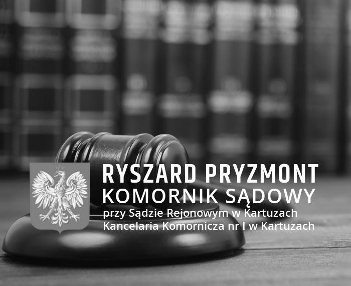 Ryszard Pryzmont Komornik Sądowy Kartuzy